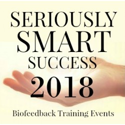 2018 Seriously Smart Success 2 Day Biofeedback Training Event
