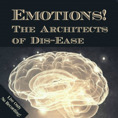 Emotions! The Architects Of Dis-ease
