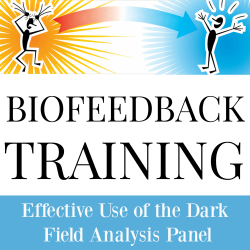 Effective Use of the Dark Field Analysis Panel - Stress and Parasites - Online Access