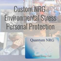 Environmental Stress Personal Protection - Custom NRG Card