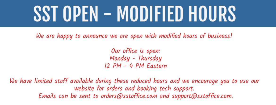SST Open for Online Orders and Remote Support